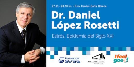 Dr. Daniel López Rosetti en el Dow Center