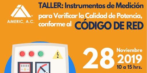 Taller: Instrumentos de Medición para verificar la calidad de Potencia, conforme al Código de Red