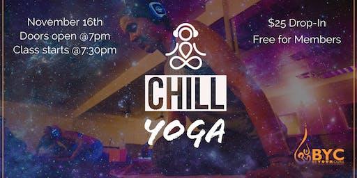 C.H.I.L.L. Yoga (Calm Healing Immersive Listening Lounge)