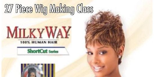 Stuart, Fl   27 Piece Wig Making Class