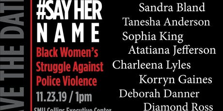 African American Women's Symposium: #SayHerName tickets