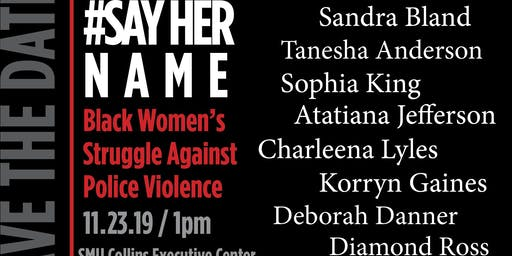 African American Women's Symposium: #SayHerName