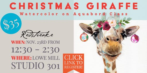 Watercolor on Aquabord with Jen Redstreake:: CHRISTMAS GIRAFFE!