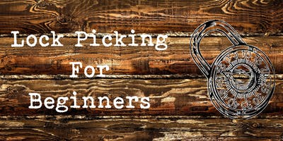 Lock Picking for Beginners
