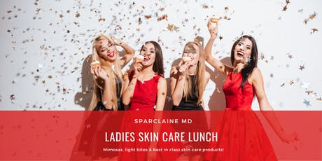 Ladies Lunch - Skin Care Event! tickets