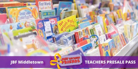 Teacher Presale pass | April 1st | JBF Middletown Spring 2020 | Mega Children's Sale event  tickets