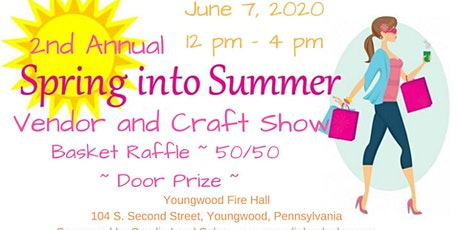 2nd Annual Spring into Summer Vendor & Craft Show tickets