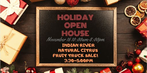 Holiday Open House + Fruit Truck Sale