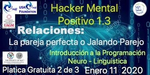 Hacker Mental Positivo 1.3.2 Pareja Perfecta o Jalando Parejo !