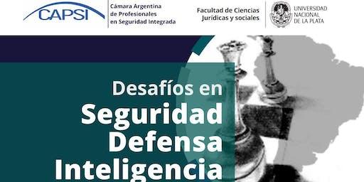 Jornada: Desafios en Seguridad, Defensa e Inteligencia