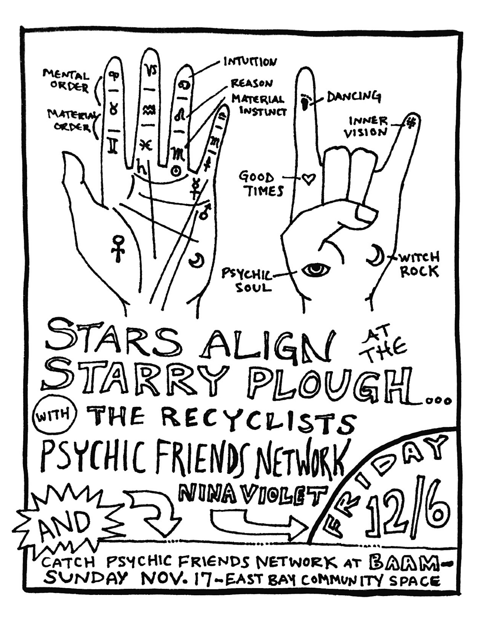 The Recyclists, Psychic Friends Network, Nina Violet