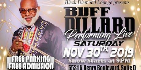 Buff Dillard Performing Live at Black Diamond Lounge tickets