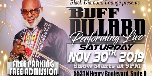 Buff Dillard Performing Live at Black Diamond Lounge