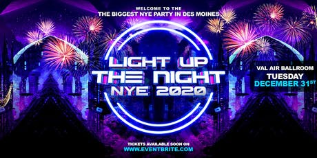 Light Up The Night NYE Party - Val Air Ballroom - Dec 31st - All Ages tickets
