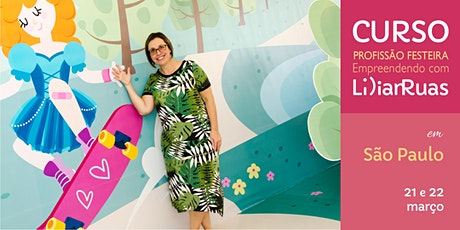 SÃO PAULO tem Lilian Ruas com Profissão Festeira edição 2020 - março ingressos
