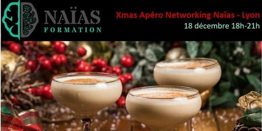 Xmas AfterWork Networking Naias Lyon
