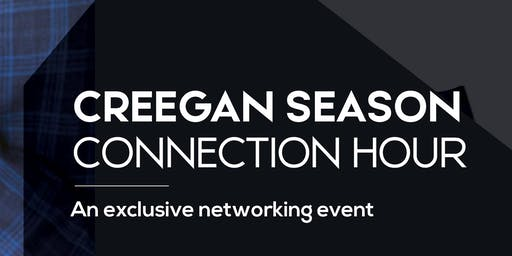 """Creegan Season Connection Hour - """"An Exclusive Networking Event"""""""