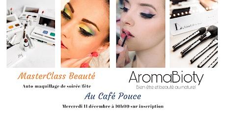 MasterClass Beauté - Maquillage de fête billets
