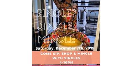 Single? Jingle, Mingle - Pop Up Shop tickets