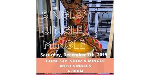 Single? Jingle, Mingle - Pop Up Shop