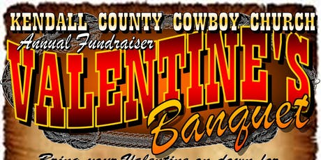 Kendall County Cowboy Church Valentine's Day Benefit tickets