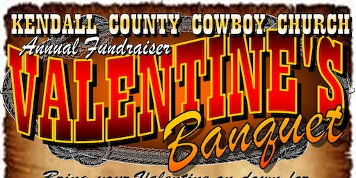 Kendall County Cowboy Church Valentine's Day Benefit