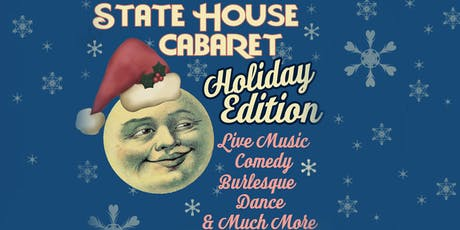 State House Cabaret Holiday Edition Day Two - All Ages tickets