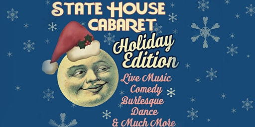 State House Cabaret Holiday Edition Day Two - All Ages