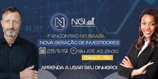 1° ENCONTRO DA NOVA GERAÇÃO DE INVESTIDORES NO BRASIL