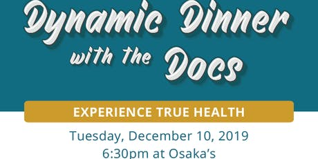 Dinner With The Doctors at Osakas tickets