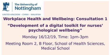 """Workplace Wellbeing Consultation event: """"Development of a digital toolkit for nurses' psychological well-being"""" tickets"""