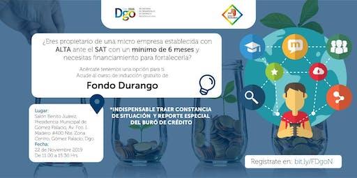"""Curso de Inducción al """"Fondo Durango"""" 22 de Noviembre"""