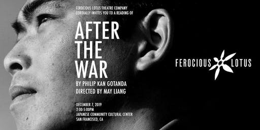AFTER THE WAR, a play reading + Ferocious Lotus holiday fundraiser