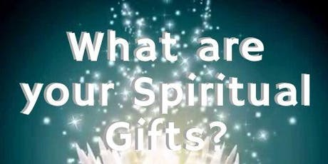 Explore Your Spiritual Gifts - Fundraiser! tickets