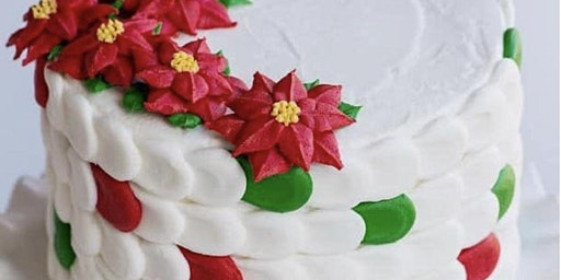Copy of Poinsettia Cake Class