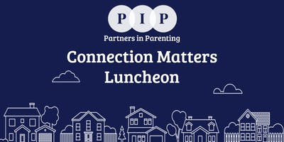 Connection Matters Luncheon