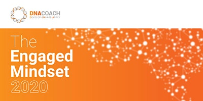 DNA Coach - The Engaged Mindset 2020 Workshop - Newcastle