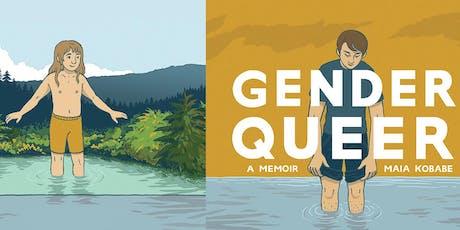 Gender Queer: A Memoir Signing w/ Maia Kobabe tickets