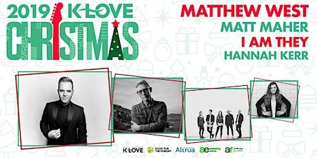 K-Love Christmas Tour MERCH/LOBBY VOLUNTEERING - Brandon, MS (Jackson) tickets
