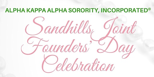 Sandhills Joint Founders' Day Celebration - Alpha Kappa Alpha