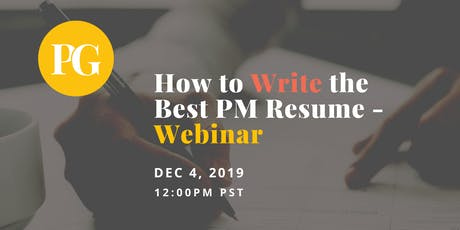 How to Write the Best Product Manager Resume - Webinar tickets