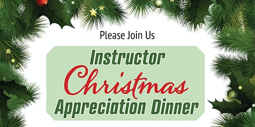 Instructor Christmas Appreciation Dinner