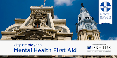 Youth MHFA for City of Philadelphia Employees ONLY* (May 28th & 29th)