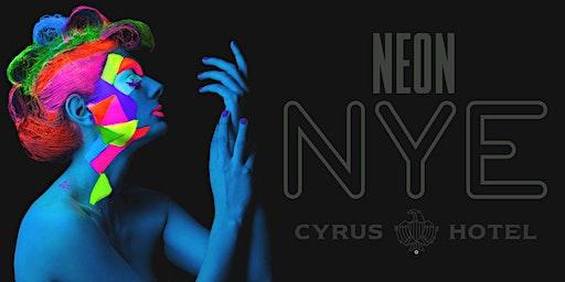 NEON NYE at Cyrus Hotel
