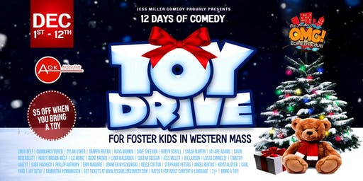 12 DAYS OF COMEDY Toy Drive for Foster Kids in Western Mass