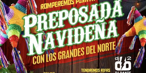Preposada navideña con Los Grandes Del Norte