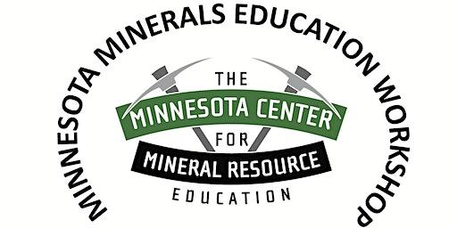 2020 Minnesota Minerals Education Workshop