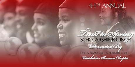 "Delta Sigma Theta Sorority, Inc. - Westchester Alumnae Chapter - ""Toast to Spring"" Scholarship Brunch tickets"