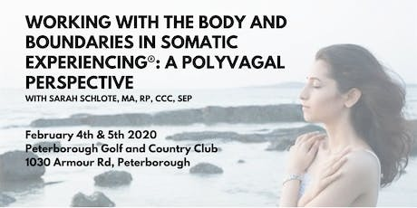 Working with the Body and Boundaries in Somatic Experiencing tickets