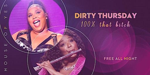 Dirty Thursday: 100% That Bitch